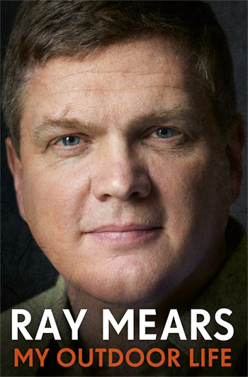 Ray Mears - My Outdoor Life