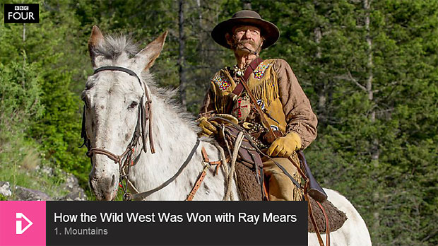 How the Wild West was Won, with Ray Mears - Episode 1 - 'Mountains'