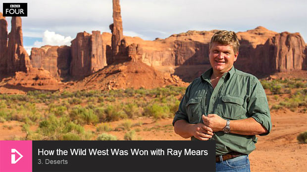 How the Wild West was Won, with Ray Mears - Episode 3, Deserts