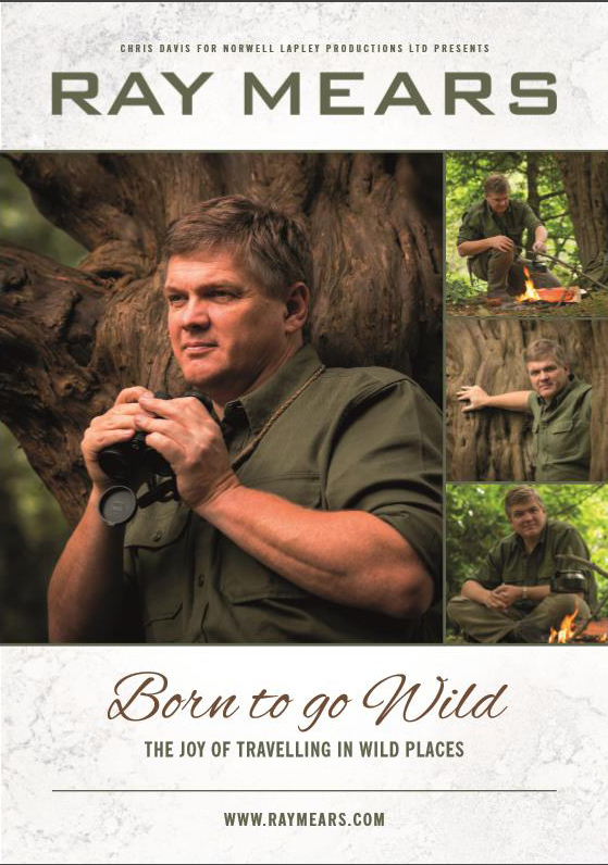 Ray Mears - Born to go Wild